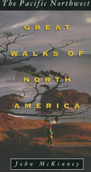 Great Walks Pacific Northwest