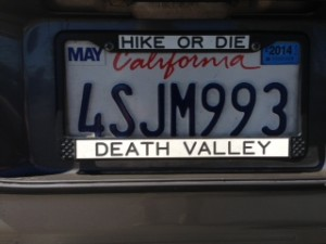 """A license plate frame, """"Hike or Die"""" refers to the challenges of hiking in Death Valley."""