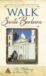 """Walk Santa Barbara: Best Walks in and Around the City"" by John McKinney and Cheri Rae"