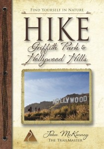 """Hike Griffith Park and the Hollywood Hills"" pocket guide has two-dozen great day hikes. Visit The Trailmaster Store"