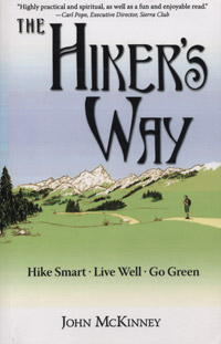 The Hiker's Way, Hike Smart, Live Well, Go Green